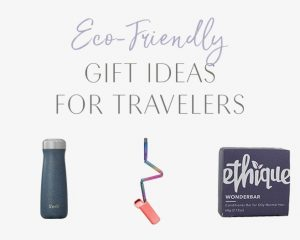 Organic gift ideas for travelers • Blonde abroad
