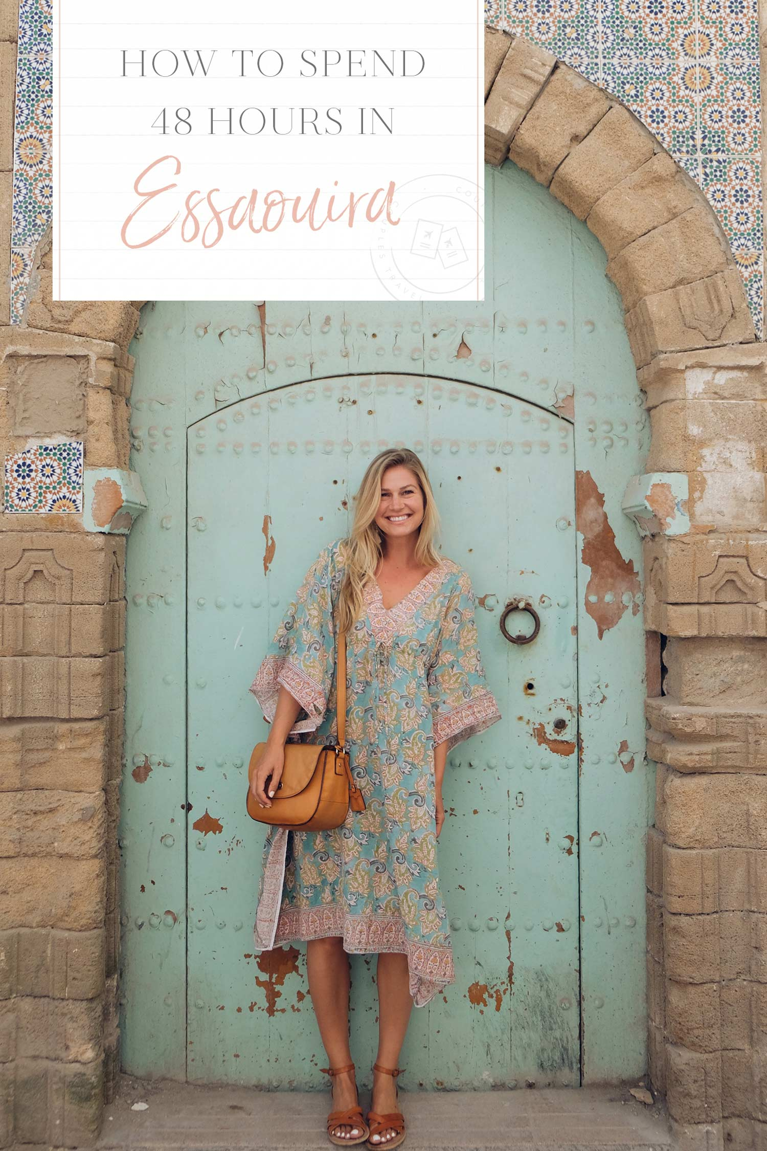 how to spend 48 hours in essaouira