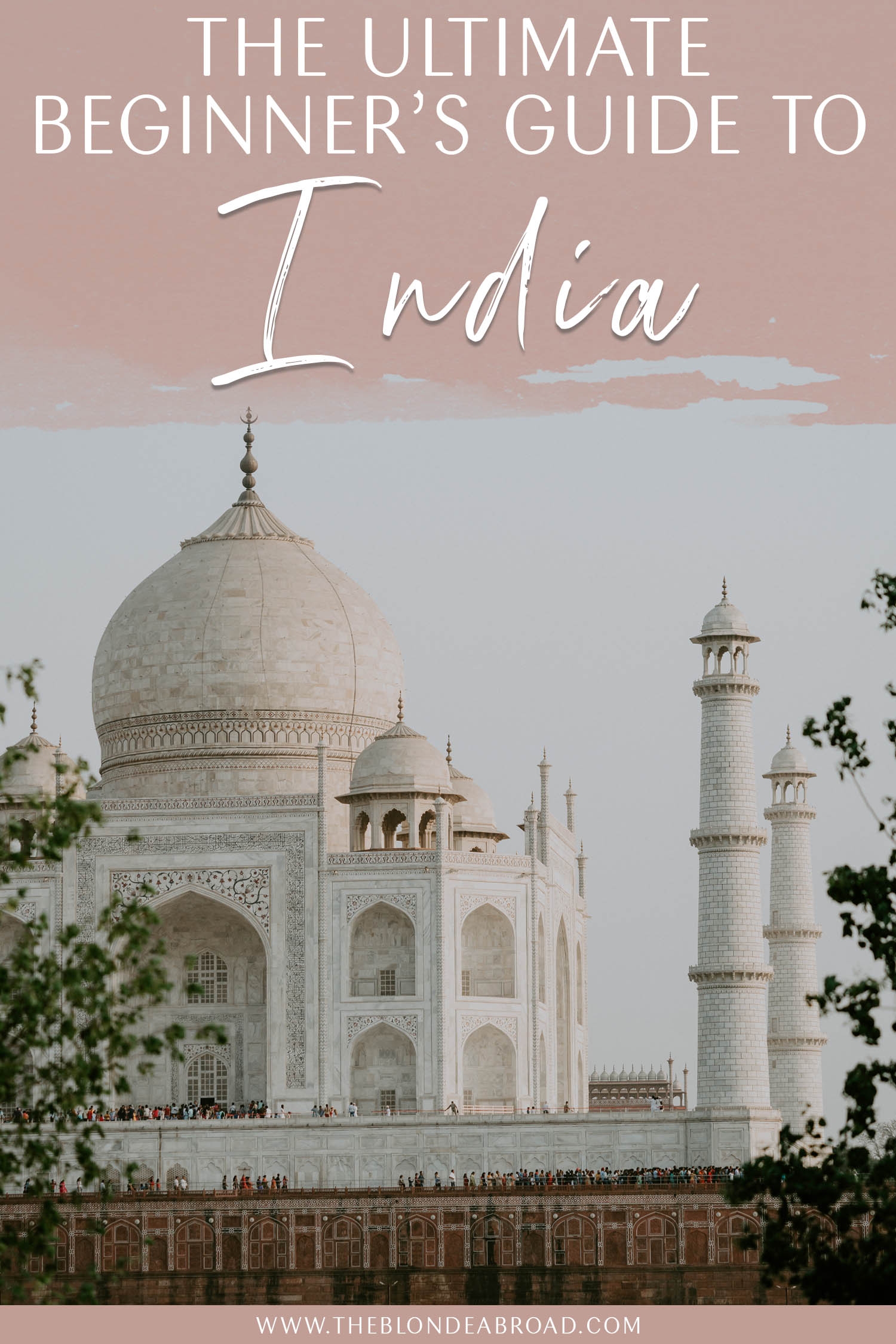 A Beginner's Guide to India