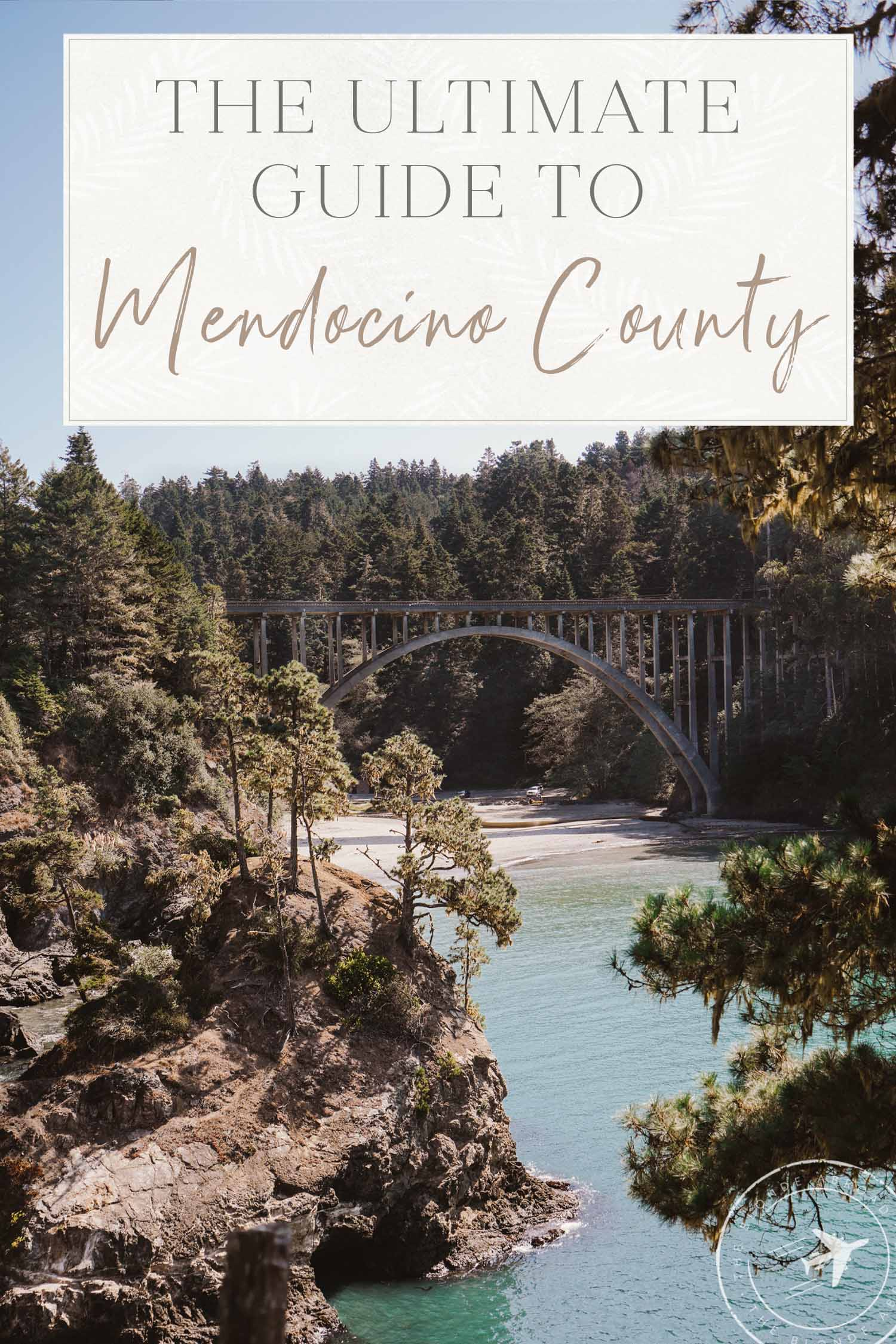 The Ult Guide for Mendocino County